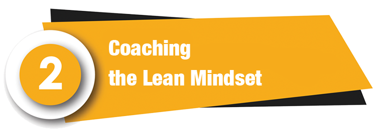 Coaching the Lean Mindset