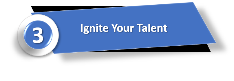 Ignite your talent